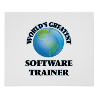 World's Greatest Software Trainer Print