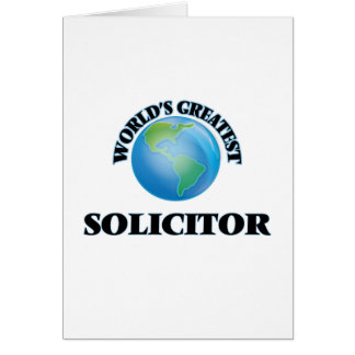 World's Greatest Solicitor Greeting Card