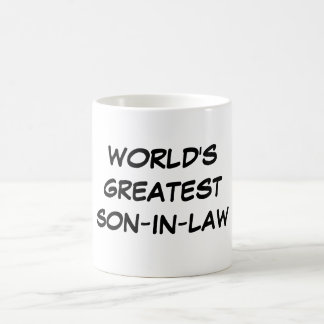 """World's Greatest Son-in-Law"" Mug"