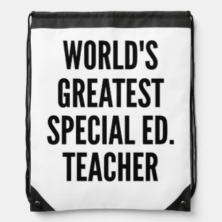 Worlds Greatest Special Education Teacher Drawstring Bags