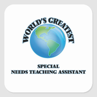World's Greatest Special Needs Teaching Assistant Square Sticker