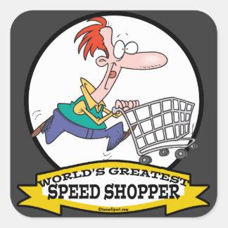 WORLDS GREATEST SPEED SHOPPER MEN CARTOON SQUARE STICKER