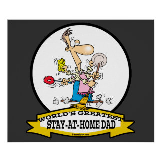 WORLDS GREATEST STAY AT HOME DAD CARTOON POSTERS