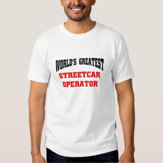 World's greatest streetcar operator t-shirts
