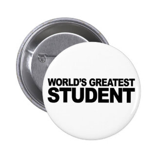 World's Greatest Student Button