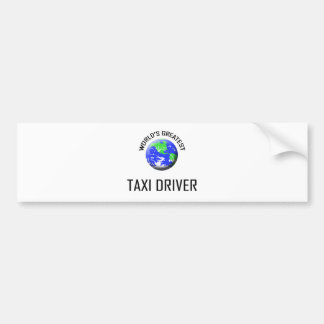 World's Greatest Taxi Driver Bumper Sticker