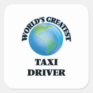 World's Greatest Taxi Driver Square Sticker