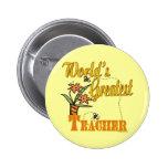 World's Greatest Teacher Floral Pin