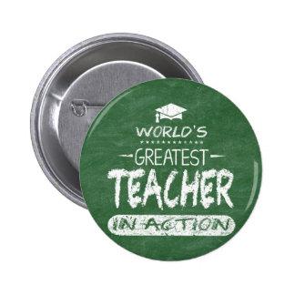World's Greatest Teacher In Action 6 Cm Round Badge