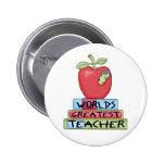 World's Greatest Teacher Pinback Button