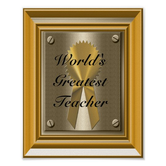 World's Greatest Teacher Poster Print Sign