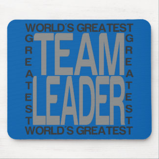 Worlds Greatest Team Leader Mouse Pad