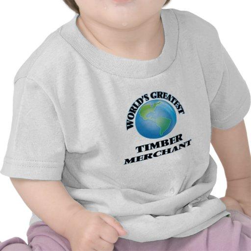 World's Greatest Timber Merchant T-shirts
