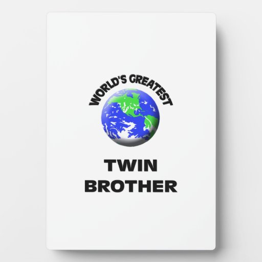 World's Greatest Twin Brother Plaque