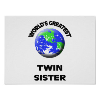 World's Greatest Twin Sister Poster
