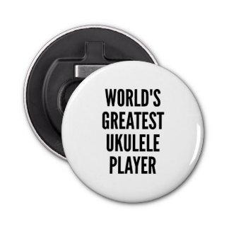 Worlds Greatest Ukulele Player Bottle Opener