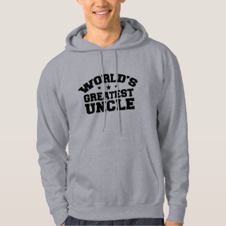 World's Greatest Uncle Hoodies