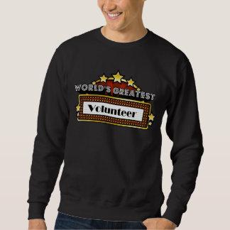 World's Greatest Volunteer Pull Over Sweatshirt