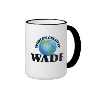 World's Greatest Wade Coffee Mug