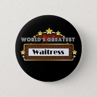 World's Greatest Waitress 6 Cm Round Badge