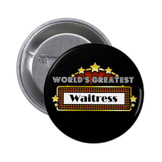 World's Greatest Waitress 6 Cm Round Badge