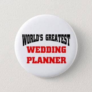 World's greatest wedding planner 6 cm round badge