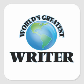 World's Greatest Writer Square Stickers