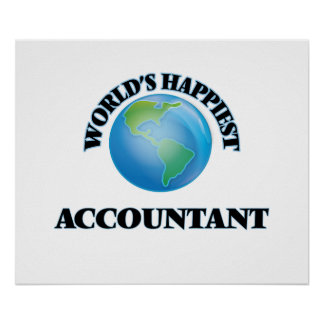 World's Happiest Accountant Poster