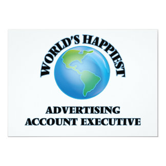 World's Happiest Advertising Account Executive 5x7 Paper Invitation Card