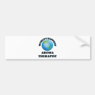World's Happiest Aroma Therapist Car Bumper Sticker