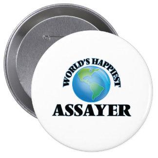 World's Happiest Assayer 10 Cm Round Badge