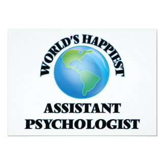 "World's Happiest Assistant Psychologist 5"" X 7"" Invitation Card"