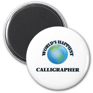 World's Happiest Calligrapher 6 Cm Round Magnet