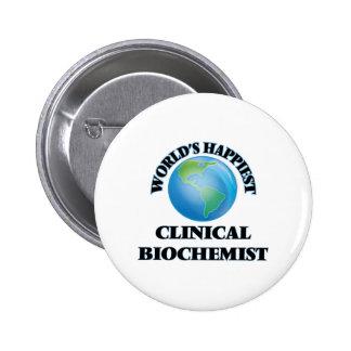 World's Happiest Clinical Biochemist 6 Cm Round Badge