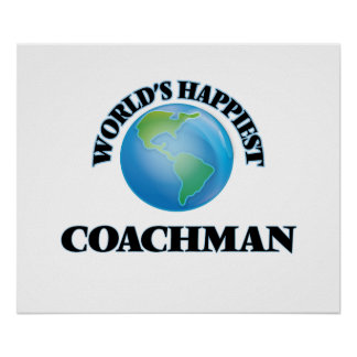 World's Happiest Coachman Poster