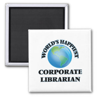 World's Happiest Corporate Librarian 2 Inch Square Magnet