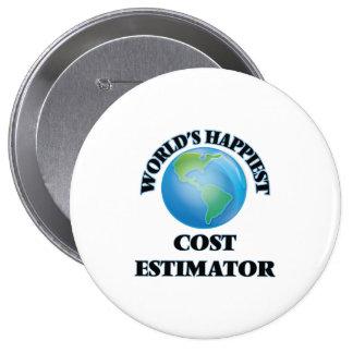 World's Happiest Cost Estimator 10 Cm Round Badge