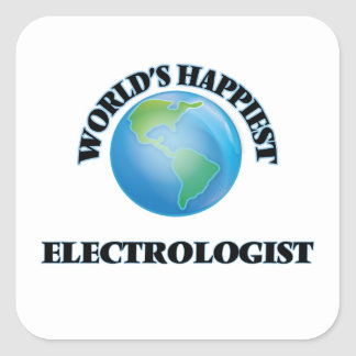 World's Happiest Electrologist Square Sticker