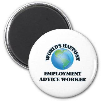 World's Happiest Employment Advice Worker 2 Inch Round Magnet