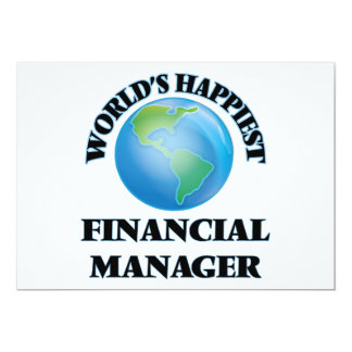 """World's Happiest Financial Manager 5"""" X 7"""" Invitation Card"""