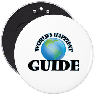 World's Happiest Guide 6 Cm Round Badge
