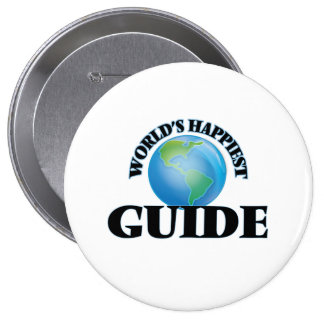 World's Happiest Guide 10 Cm Round Badge