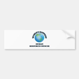 World's Happiest Human Resources Officer Bumper Sticker