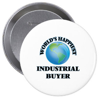 World's Happiest Industrial Buyer 10 Cm Round Badge