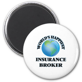 World's Happiest Insurance Broker 6 Cm Round Magnet
