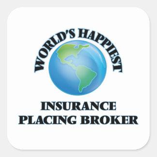 World's Happiest Insurance Placing Broker Square Sticker