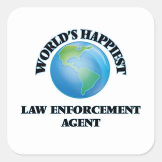 World's Happiest Law Enforcement Agent Square Sticker