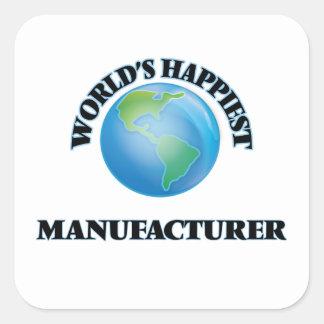 World's Happiest Manufacturer Square Sticker