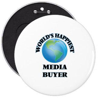 World's Happiest Media Buyer 6 Cm Round Badge