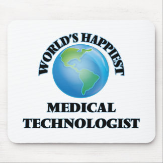 World's Happiest Medical Technologist Mouse Pad
